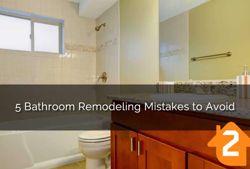Bathroom remodeling mistakes