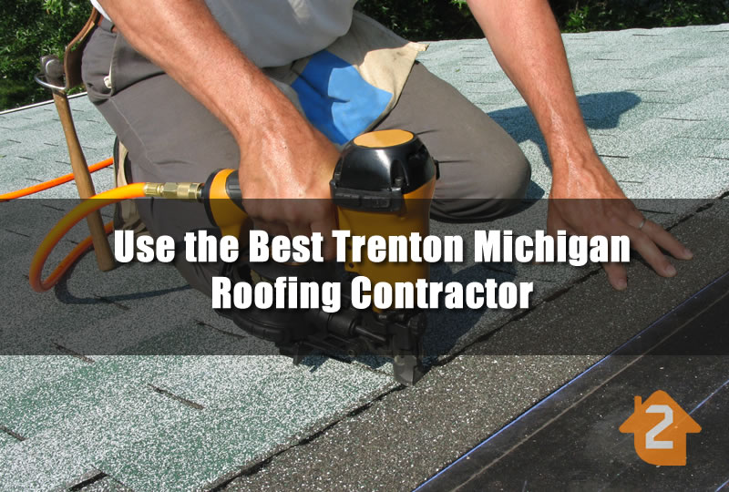 Roofing Contractor in Trenton Michigan