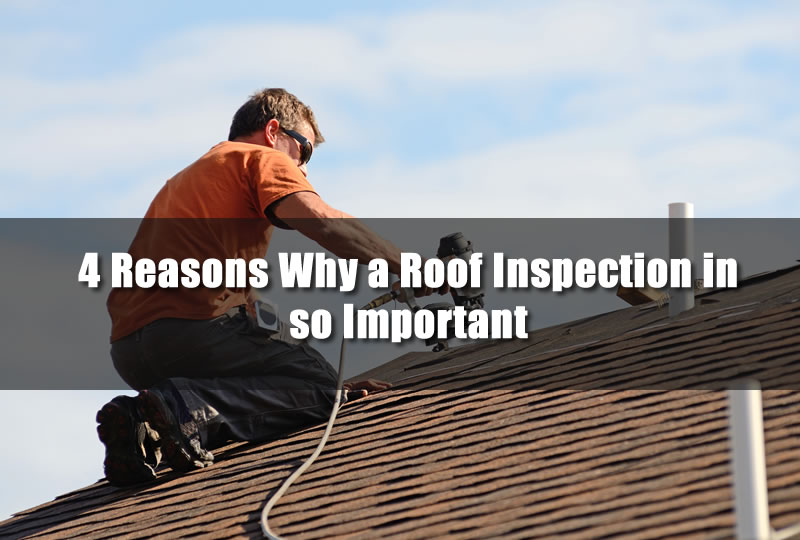 4 Reasons Why a Roof Inspection in so Important