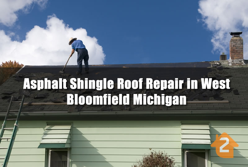 Asphalt Shingle Roof Repair in West Bloomfield Michigan