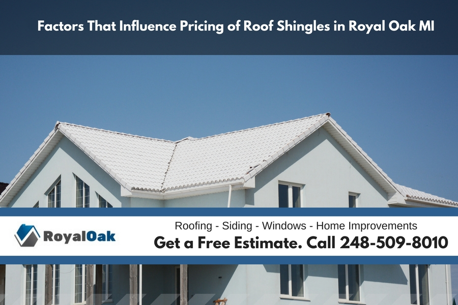 Factors That Influence Pricing of Roof Shingles in Royal Oak Michigan