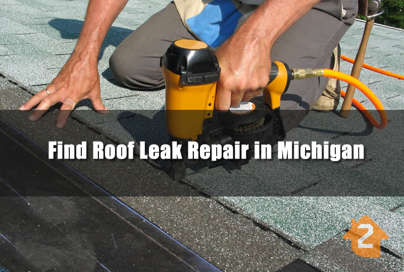 Find Roof Leak Repair in Michigan