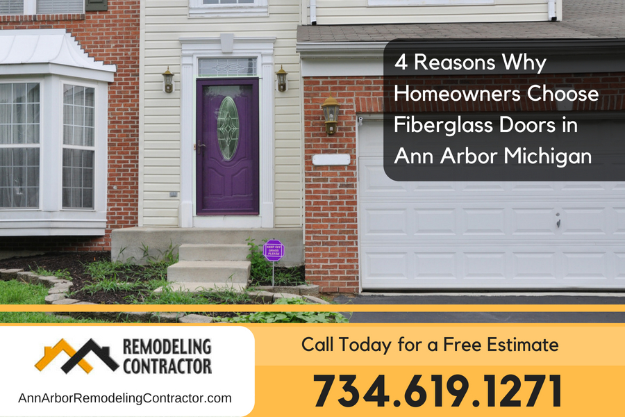 4 Reasons Why Homeowners Choose Fiberglass Doors in Ann Arbor Michigan
