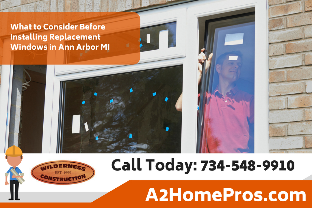 What to Consider Before Installing Replacement Windows in Ann Arbor Michigan