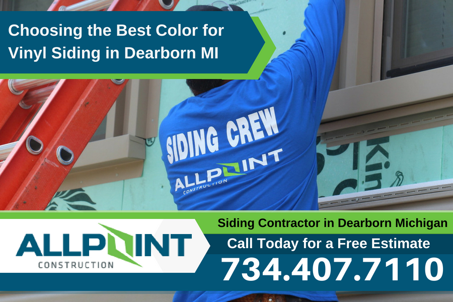 Choosing the Best Color for Vinyl Siding in Dearborn Michigan