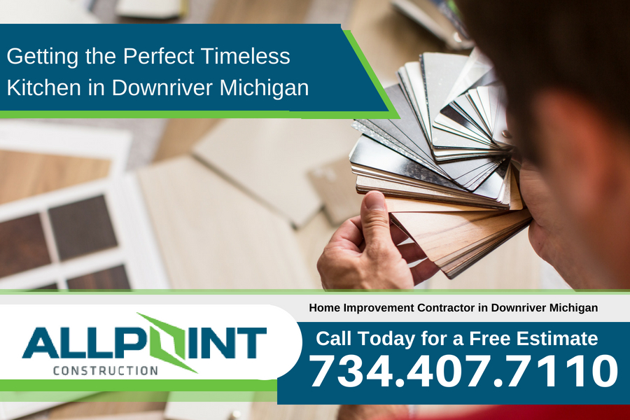 Getting the Perfect Timeless Kitchen in Downriver Michigan