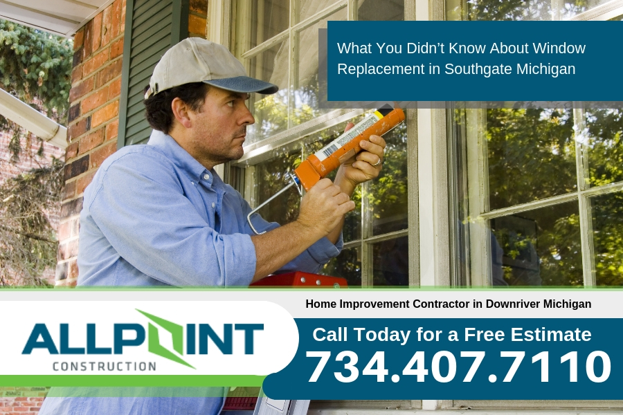 What You Didn't Know About Window Replacement in Southgate Michigan