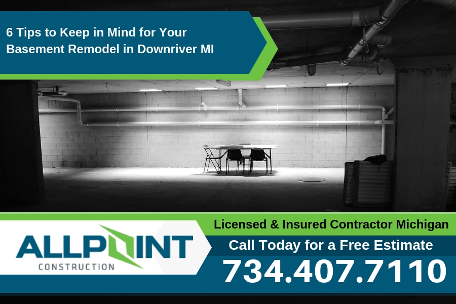 6 Tips to Keep in Mind for Your Basement Remodel in Downriver Michigan