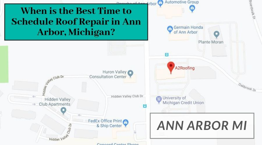 When is the Best Time to Schedule Roof Repair in Ann Arbor, Michigan?