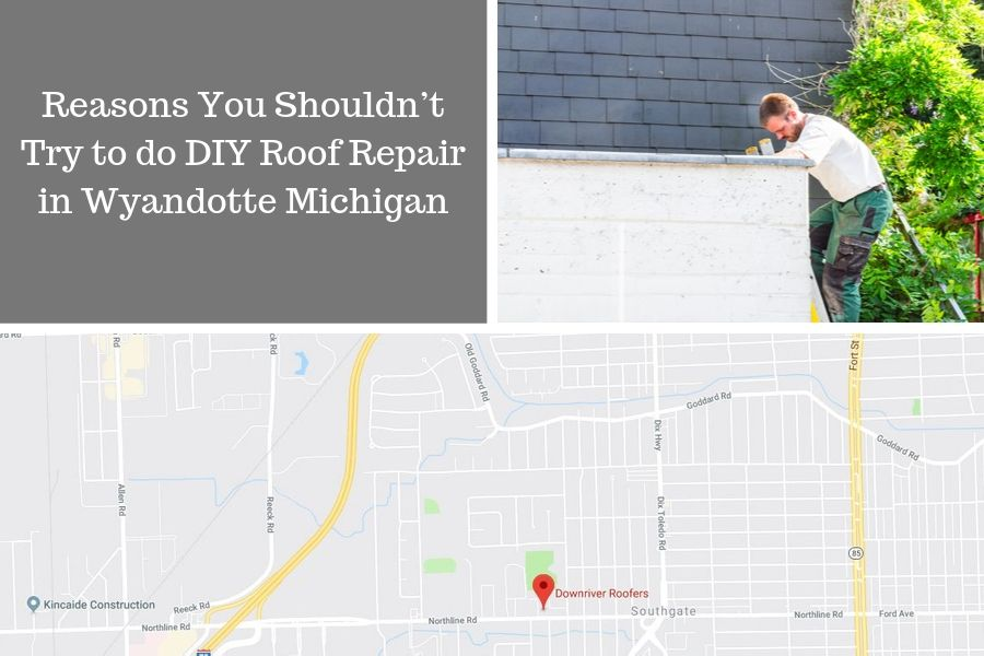 Reasons You Shouldn't Try to do DIY Roof Repair in Wyandotte Michigan